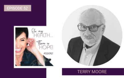 Episode 52: Terry Moore, Creating The Positive Impact For Families That Need Hope Now